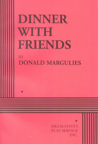Dinner With Friends By Margulies, Donald
