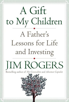 A Gift to My Children By Rogers, Jim