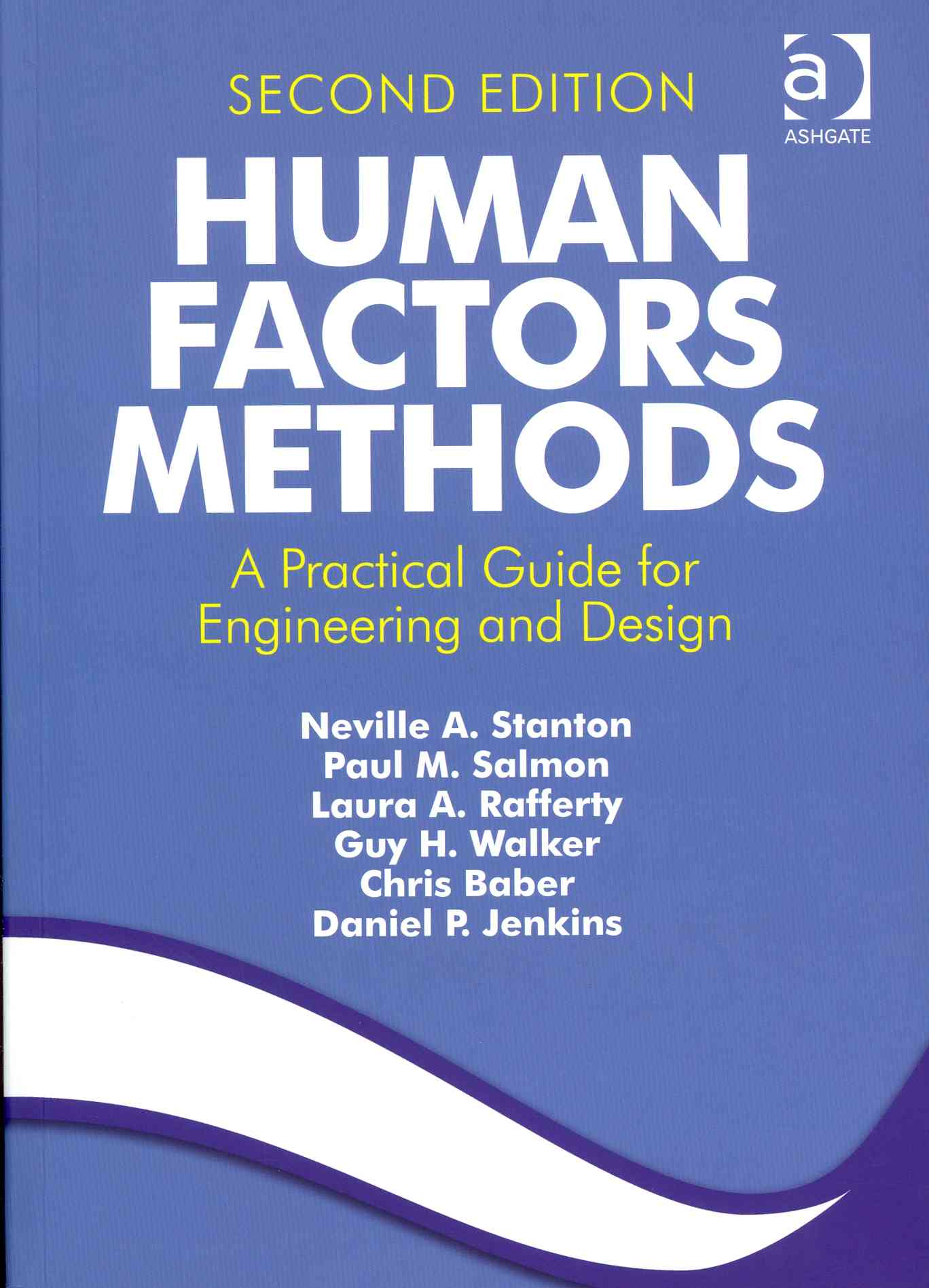 Human Factors Methods By Stanton, Neville A./ Salmon, Paul M./ Rafferty, Laura A.